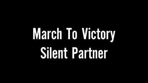 March To Victory-Silent Partner