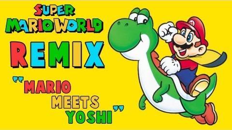 """Mario Meets Yoshi"" - Super Mario World Remix (Overworld)"
