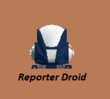 Reporter Droid