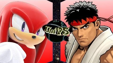 UniVS - Knuckles VS Ryu
