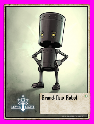 Brand-New Robot