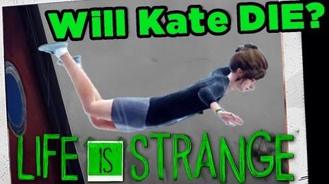 Life is Strange - Will we keep Kate from DYING? (Part 4)
