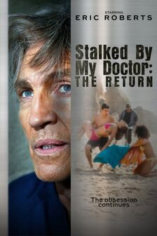 Stalked by my doctor the rturn