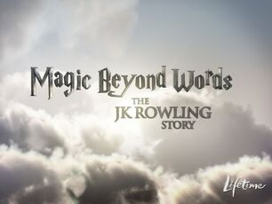 Magic Beyond Words- The J.K. Rowling Story