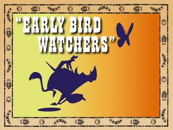 Early Bird Watchers