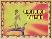 OnceUponaTimon