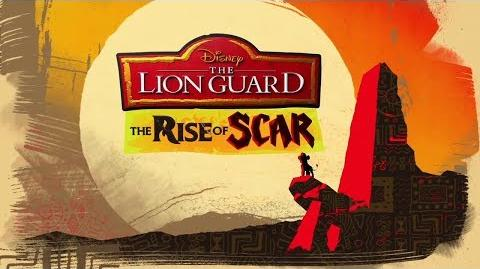The Lion Guard THE RISE OF SCAR TRAILER