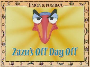 Zazu's Off Day Off