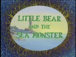 LittleBearandtheSeaMonster