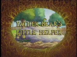 FatherBear'sLittleHelper