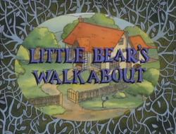 Little Bear's Walkabout