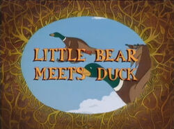 Little Bear Meets Duck