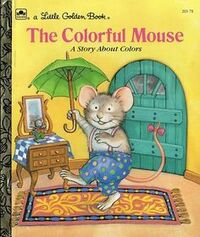 The Colorful Mouse