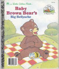 Baby Brown Bear's Big Bellyache