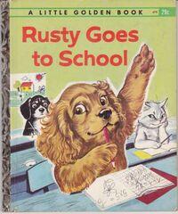 Rusty Goes To School