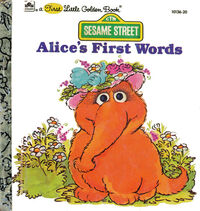 Alices first words