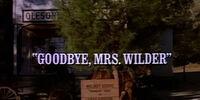 Episode 716: Goodbye, Mrs Wilder
