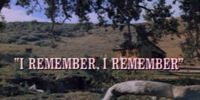 Episode 416: I Remember, I Remember