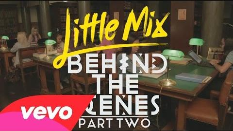 Little Mix - Black Magic (Behind The Scenes Pt