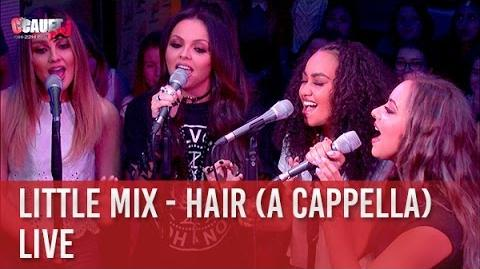 Little Mix - Hair (a capella) - Live - C'Cauet sur NRJ