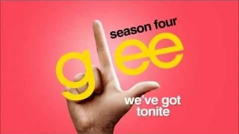 Glee - We've Got Tonight
