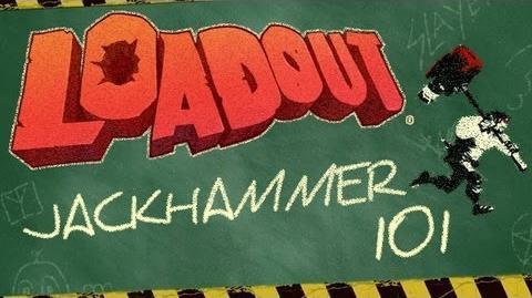 Loadout Gametype Tutorial Jackhammer 101