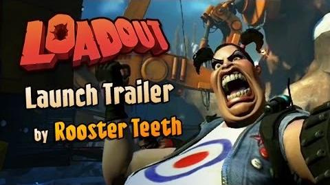 Loadout Launch Trailer by Rooster Teeth