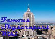 File:Famous Skyscrapers Wiki.png