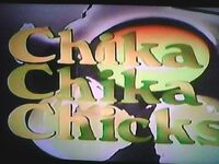 Chika Chika Chicks 1988