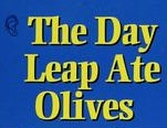 Day Leap Ate Olives Logo 1999