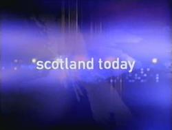 Scotland Today