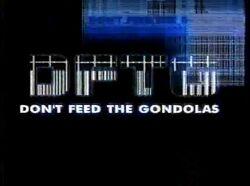Don't Feed the Gondolas