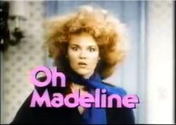 Oh Madeline