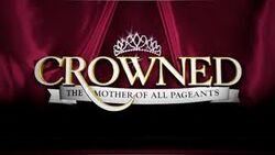 Crowned The Mother of All Pageants Logo