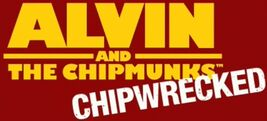 Alvin And The Chipmunks-ChipWrecked logo