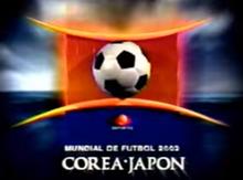 Televisa - Corea Japón 2002