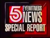 WAGA-TV Channel 5 Eyewitness News Special Report