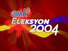GMAEleksyon2004