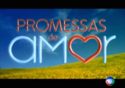 Promessas de Amor 2009 abertura