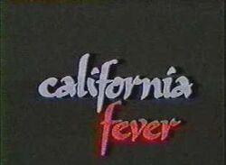 California fever