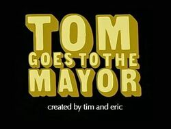 Tom-goes-to-the-mayor
