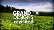 Grand Designs Revisited 2005