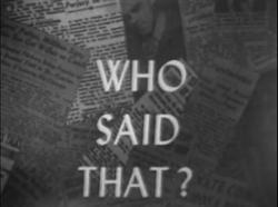 Who Said That 1955