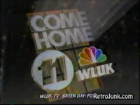 Come Home to WLUK-TV 11