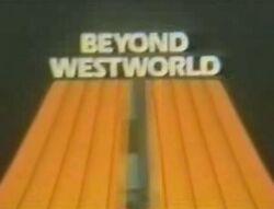 BeyondWestworld
