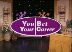 You Bet Your Career