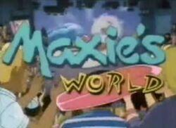 Maxie'sWorldtitlecard