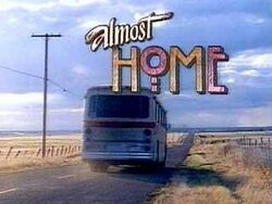 Almost home-show