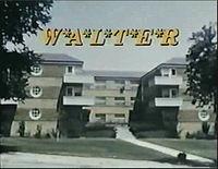 W A L T E R title card