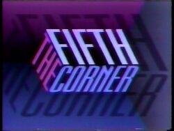 Fifth corner a